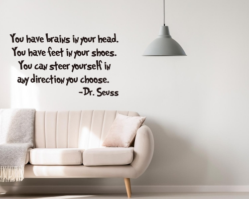 You Have Brains In Your Head-Dr.Seuss Quotes Wall Decals