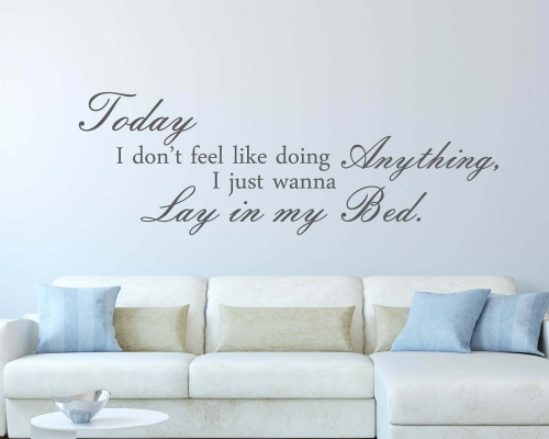 Lay In My Bed Quotes Wall Decals