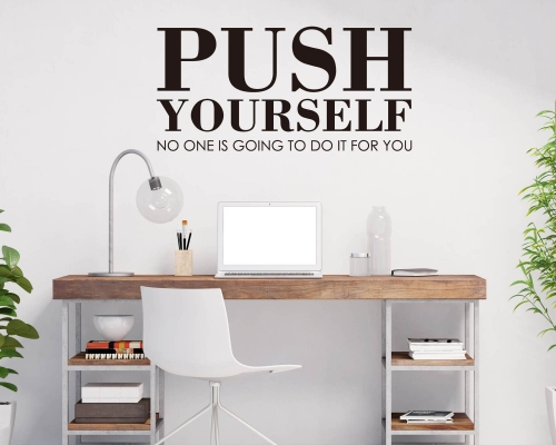 Push yourself Quotes Wall Decals
