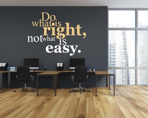 Wall Quotes-Do What is right not what is easy