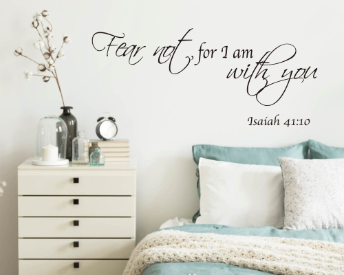 Fear Not I Am with You Always - Vinyl Scripture Christian Bible Verse Sticker Decal for Yet Cup, Laptop, Car, Etc.