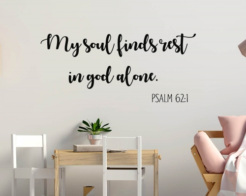 Scripture Wall Decal, My soul finds rest in God alone, Bedroom Wall Decor, Christian Wall Decals, Christian Art, Bible Verse