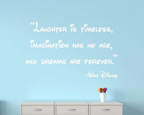 Kid's Quotes Mickey Mouse Vinyl Sticker Laughter is timeless Imagination has no age Dreams are forever Kids Playroom Nursery Decor
