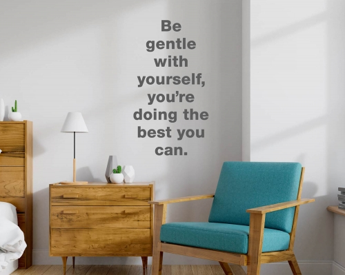 Inspirational quotes wall stickers -Be Gentle With Yourself