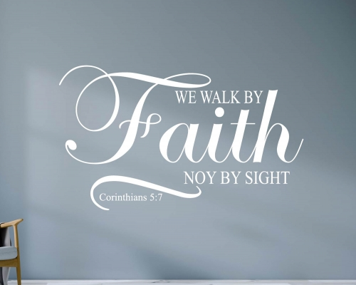 Wall Decal Bible Verse  We Walk By Faith, Not By Sight  2 Corinthians 57  Christiane