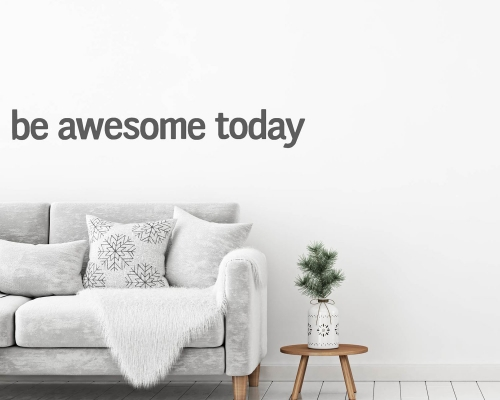Wall Sticker Quotes Be Awesome Today