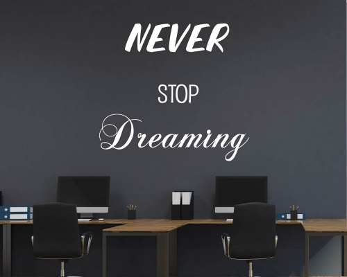 Never Stop Dreaming Quote Sticker Wall Art